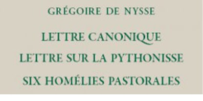 "Review: Gregory of Nyssa, ""Canonical Letter. Letter on the Pythonissa and other pastoral letters »"