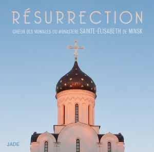CD « Résurrection – office de la nuit de Pâques »