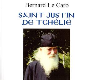 Recension : Bernard Le Caro, « Saint Justin de Tchélié »