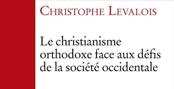 Vient de paraître : «Le christianisme orthodoxe face aux défis de la société occidentale» (Cerf)