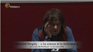 Vidéo Bertrand Vergely :  «La science et la technique»