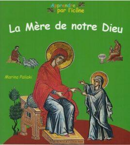 Vient de paraître: «La Mère de notre Dieu»