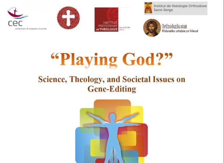 Playing God? – The science, theology, and societal issues on gene-editing in Paris – 28 February 2018