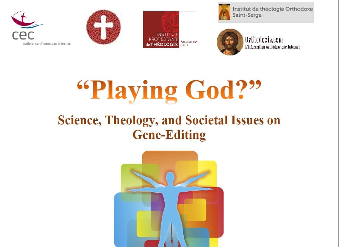 Playing God? – The science, theology, and societal issues on gene-editing in Paris – 27 February 2018