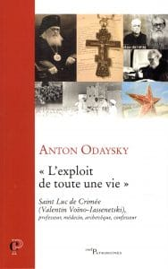 "Review: Anton Odaysky, ""The feat of a lifetime"". Saint Luke of Crimea"