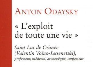 """Recension: Anton Odaysky, « """"L'exploit de toute une vie"""". Saint Luc de Crimée »"""