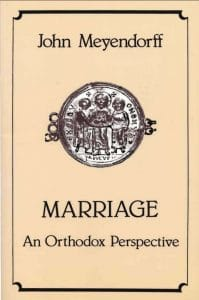 Marriage from an Orthodox perspective – Part 2