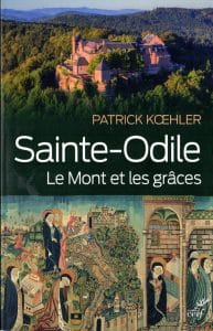 Review: Sainte-Odile: The Mount and its Graces, by Patrick Koelher