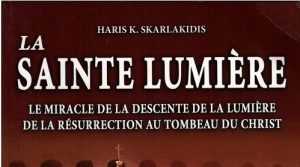 Haris Skarlakidi : «La Sainte Lumière»