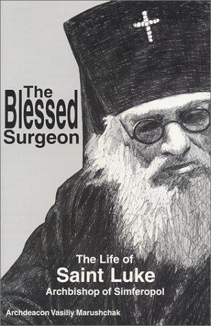 Review: Anton Odaysky, «The feat of a lifetime». Saint Luke of Crimea