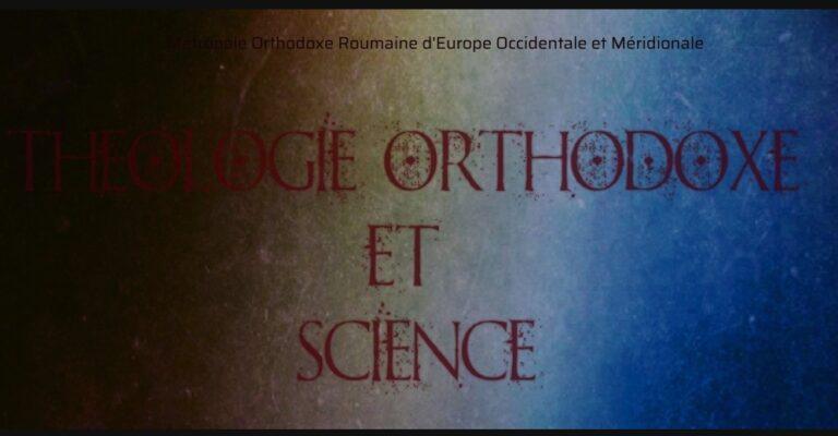 Colloque : «Théologie orthodoxe et science» à Paris le 6 octobre