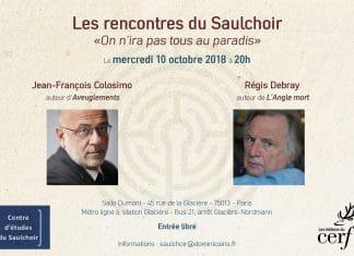 Les rencontres du Saulchoir avec Jean-François Colosimo et Régis Debray : « On n'ira pas tous au paradis »