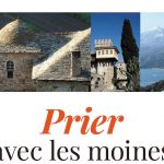 « Orthodoxie » (France-Culture) : « Prier avec les moines du Mont Athos »