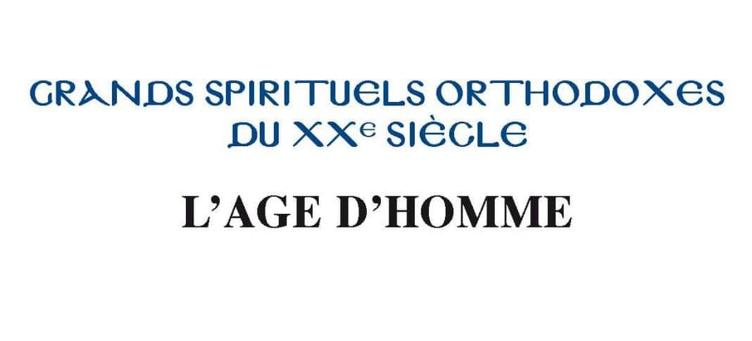 Réimpression de huit titres de la collection  « Grands spirituels orthodoxes du XXe siècle »