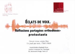 Réflexions partagées orthodoxes-protestants : « Éclat de voix »