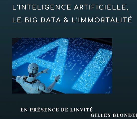 Conférence : «l'Intelligence artificielle, le BigData et l'immortalité