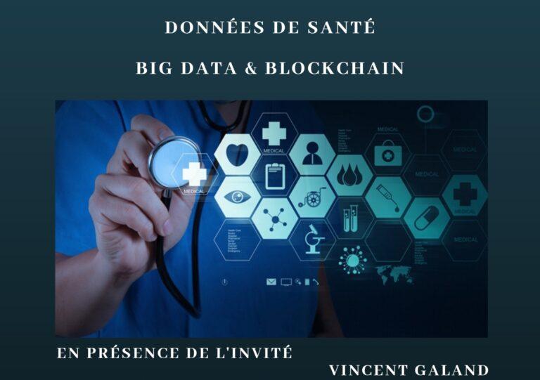 Données de santé, BigData et Blockchain