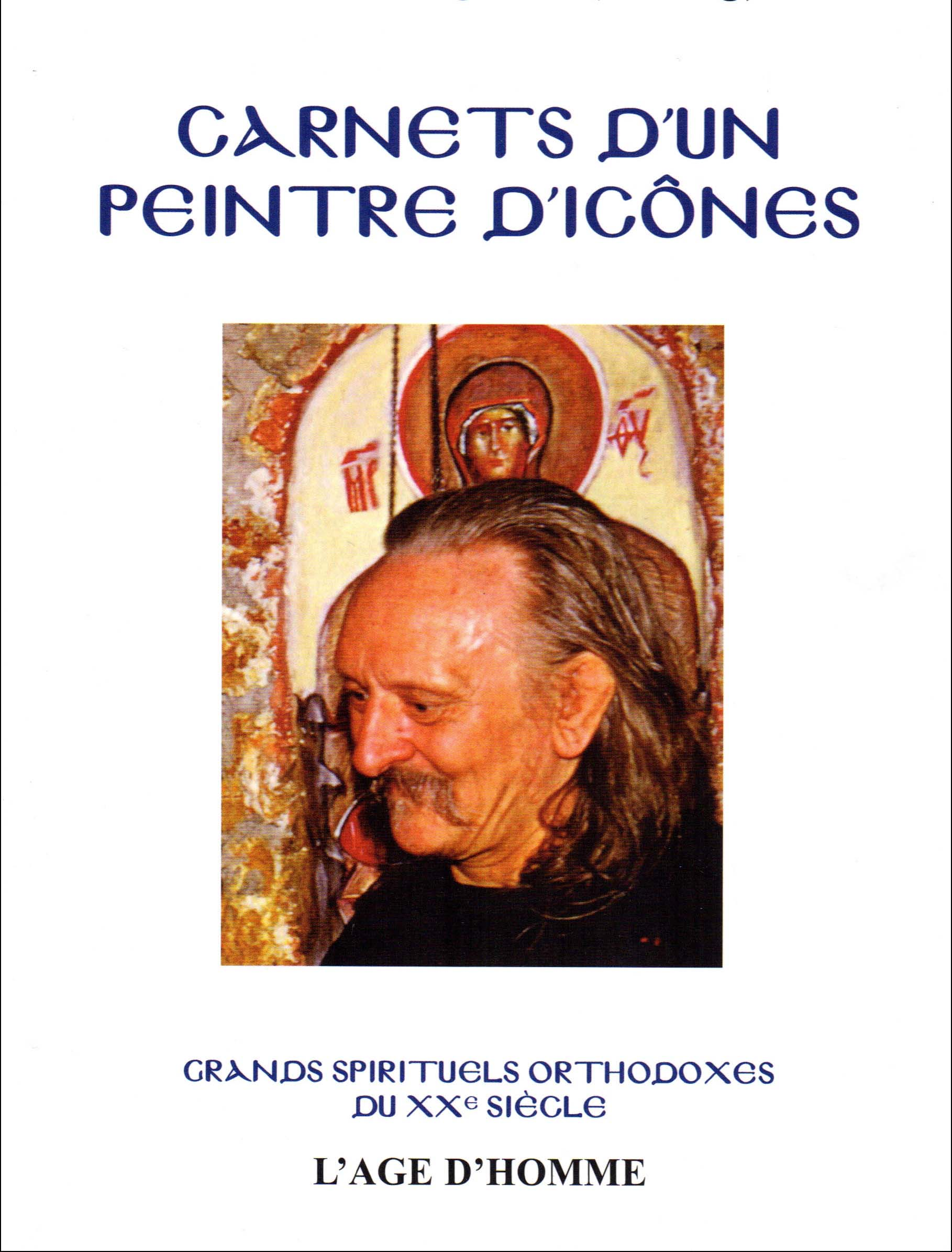 Réédition des « Carnets d'un peintre d'icônes » du moine Grégoire (Kroug)