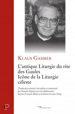 Parution : «L'antique liturgie du rite des Gaules» (Cerf), par Klaus Gamber et Natalie Depraz