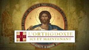 L'Orthodoxie, ici et maintenant – Saint Amphiloque Makris