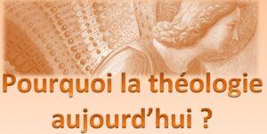Table ronde : «Pourquoi la théologie aujourd'hui ?» – 26 juin à Paris