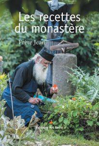 Parution: «Les recettes du monastère» par frère Jean