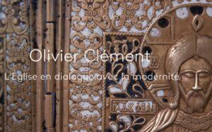 Dimanche 28 juillet : « Olivier Clément – L'Église en dialogue avec la modernité » sur France 2