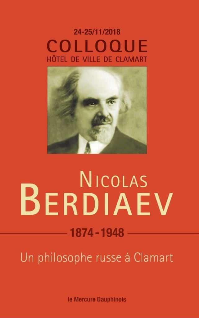 «Nicolas Berdiaev, 1874-1948, un philosophe russe à Clamart» (éditions Le Mercure dauphinois)
