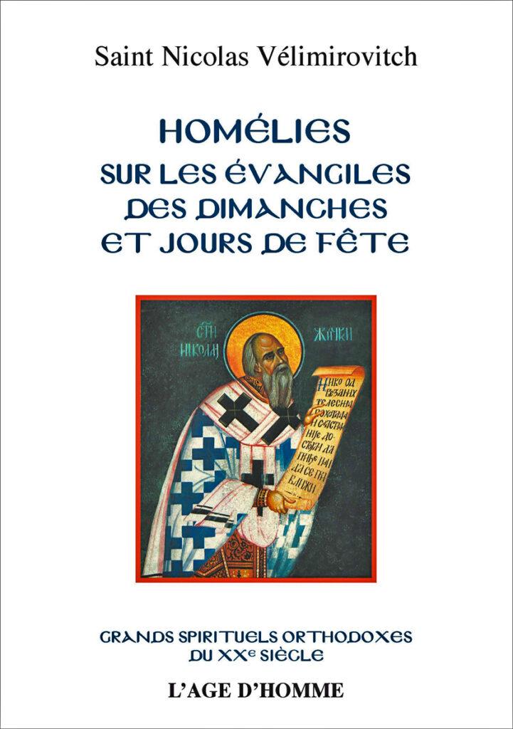 Réimpression des « Homélies sur les évangiles des dimanches et jours de fête » de saint Nicolas Vélimirovitich