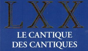 Recension: « Le Cantique des cantiques », collection « La Bible d'Alexandrie » volume 19