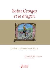 Parution : «Saint Georges et le dragon. Genèse et génération de récits»