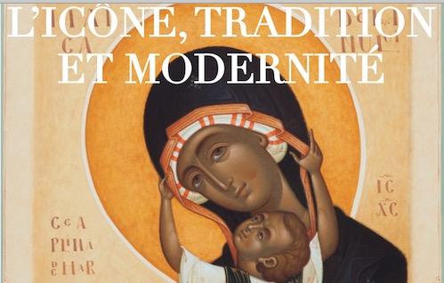 Exposition à Paris : « L'icône, tradition et modernité »