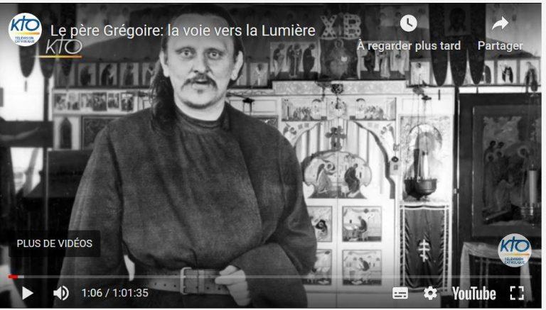 Vidéo : le père Grégoire Krug (1907-1969) : la voie vers la Lumière