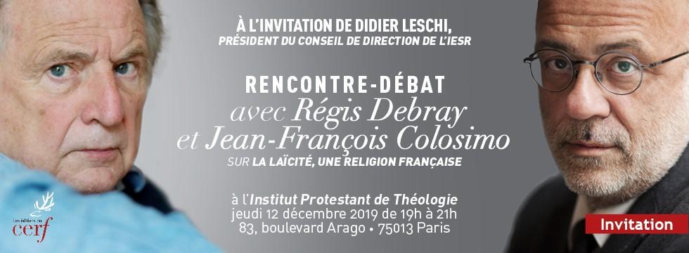 Paris : Rencontre-débat avec Régis Debray et Jean-François Colosimo autour du livre «La religion française»