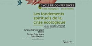 Nancy: Conférence de Jean-Claude Larchet le lundi 20 janvier: «Les fondements spirituels de la crise écologique»