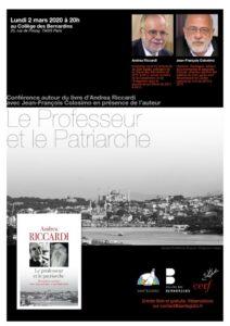 Paris : une conférence autour du livre d'Andrea Riccardi, «Le professeur et le patriarche» (Cerf) avec l'auteur et Jean-François Colosimo