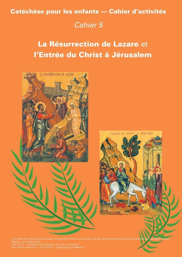 Le 5e cahier d'activités pour les enfants : la Résurrection de Lazare et l'Entrée du Christ à Jérusalem