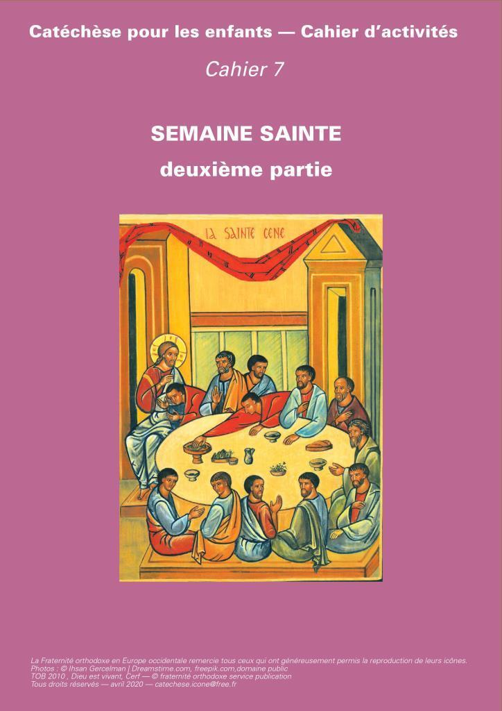 Le 7e cahier d'activités pour les enfants : 2e partie de la Semaine Sainte (jeudi, vendredi, samedi)