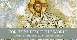 «Pour la vie du monde– vers un ethos social de l'Église orthodoxe» Publication d'un texte de référence du Patriarcat oecuménique