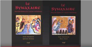 Vidéo gratuite : « Le Synaxaire : tradition vivante de l'Eglise » par le P. Macaire de Simonos Petras