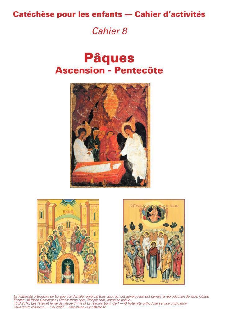 Le 8e cahier d'activités pour les enfants : Pâques-Ascension-Pentecôte