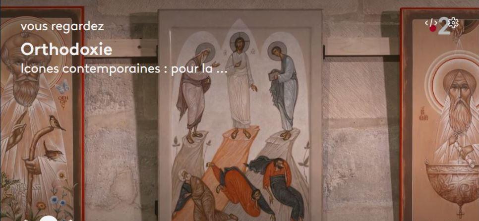 «Icônes contemporaines : pour la vie du monde», vidéo de l'émission «Orthodoxie» sur France 2