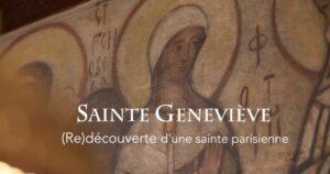 (Re)voir l'émission de télévision «Orthodoxie» (France 2) sur «Sainte Geneviève – (Re)découverte d'une sainte parisienne»