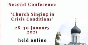 2e conférence européenne de chant liturgique orthodoxe : «Le chant d'Église dans des conditions de crise»