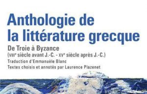 « Orthodoxie » (France-Culture) : « Lettres grecques, lettres chrétiennes »