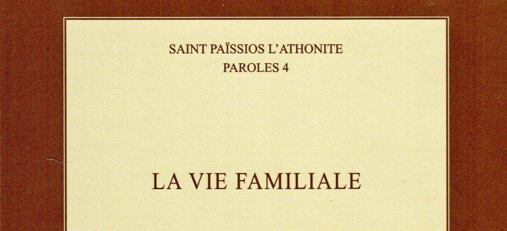 Recension: Saint Païssios l'Athonite, «La vie familiale»