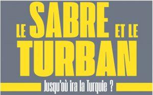 Une émission RCF sur le dernier livre de Jean-François Colosimo : « Le sabre et le turban. Jusqu'où ira la Turquie ? »
