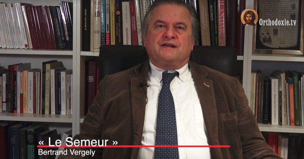 Bertrand Vergely : « Le semeur » – 1er mars 2021
