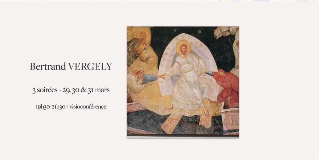 En route vers Pâques avec Bertrand Vergely
