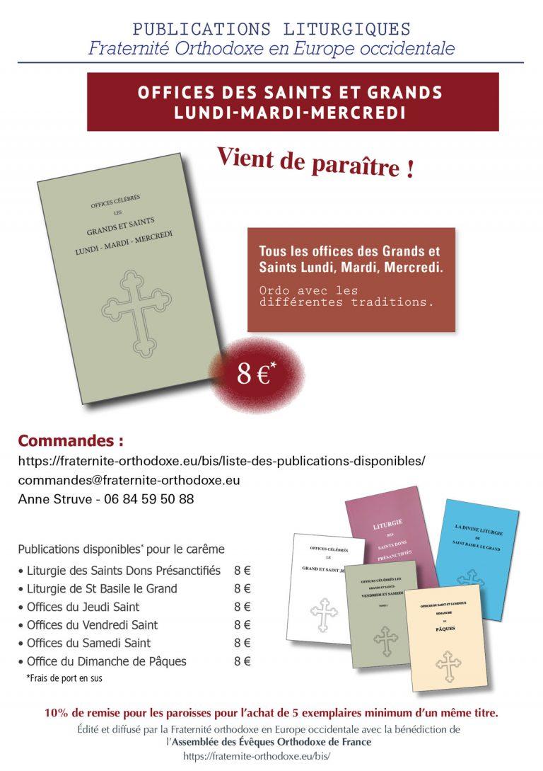 Vient de paraître : «Offices des saints et grands lundi, mardi et mercredi»